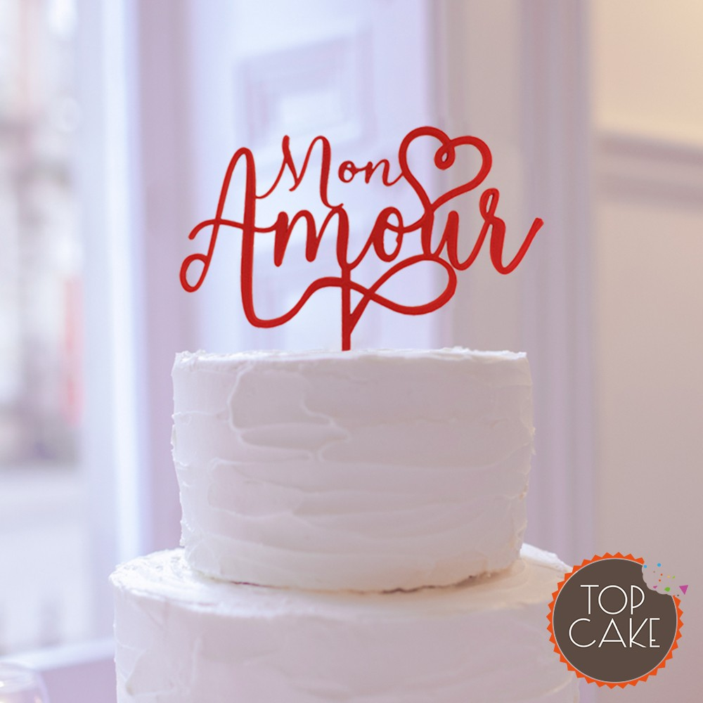 """""""Mon amour"""" my love - cake topper"""