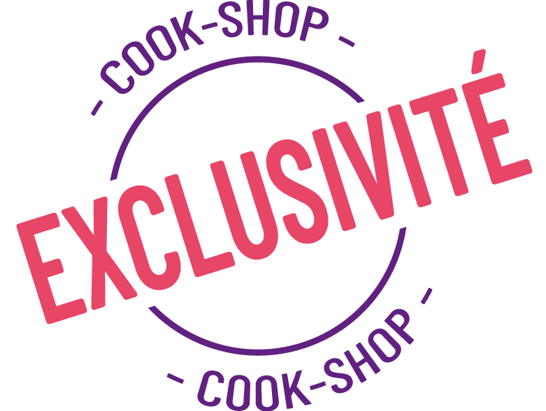 Exclusivité cook-shop